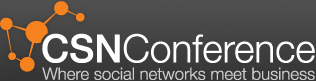 CSNconference where social networks meet business.